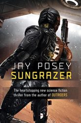 Sungrazer, by Jay Posey book cover