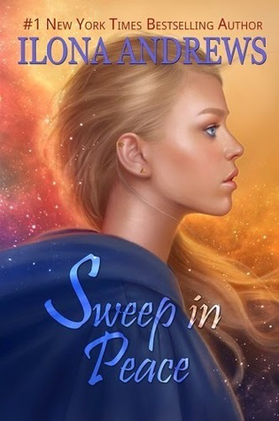Sweep in Peace, by Ilona Andrews