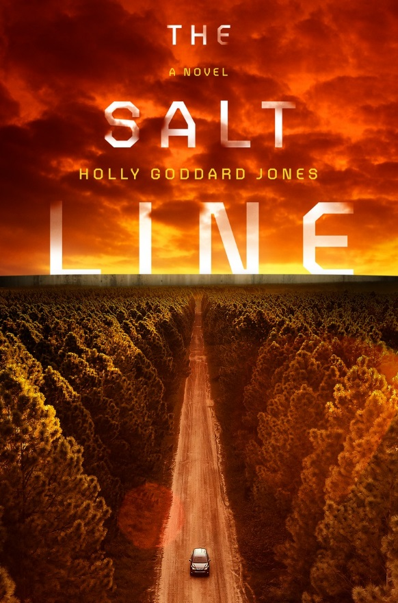 Holly Goddard Jones' THE SALT LINE (on sale 9/5)