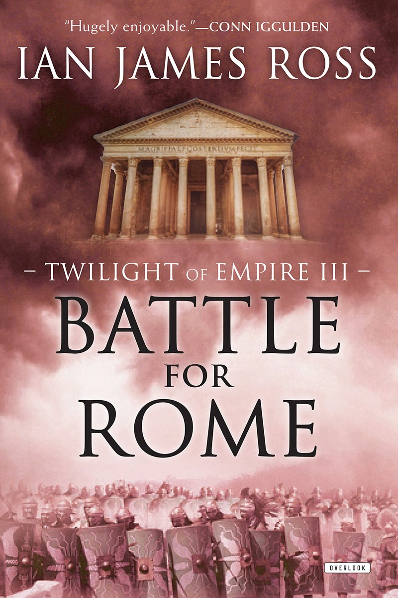 Battle for Rome, by Ian James Ross