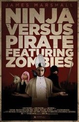 Ninja Versus Pirate Featuring Zombies, by James Marshall book cover