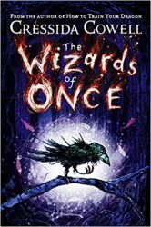The Wizards of Once, by Cressida Cowell book cover