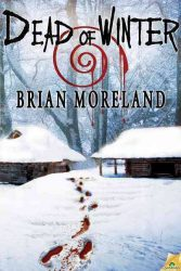 Dead of Winter, by Brian Moreland book cover