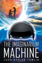 The Imaginarium Machine, by John Adrian Tomlin book cover