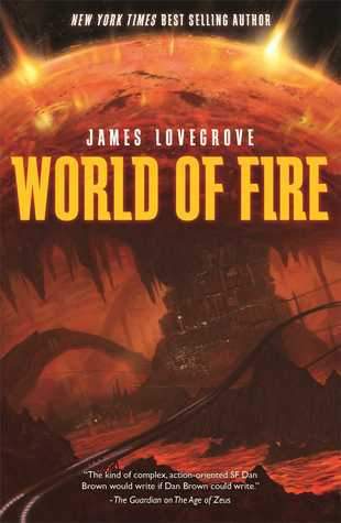 World of Fire, by James Lovegrove