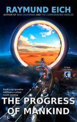 The Progress of Mankind, by Raymund Eich book cover
