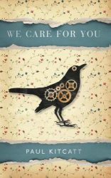 We Care For You, by Paul Kitcatt book cover