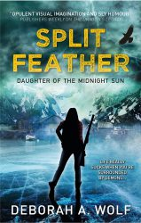 Split Feather, by Deborah A. Wolf book cover