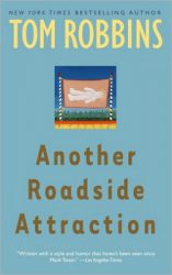Another Roadside Attraction, by Tom Robbins book cover