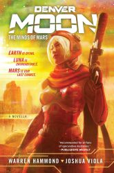 Denver Moon The Minds of Mars, by Warren Hammond, Joshua Viola press release