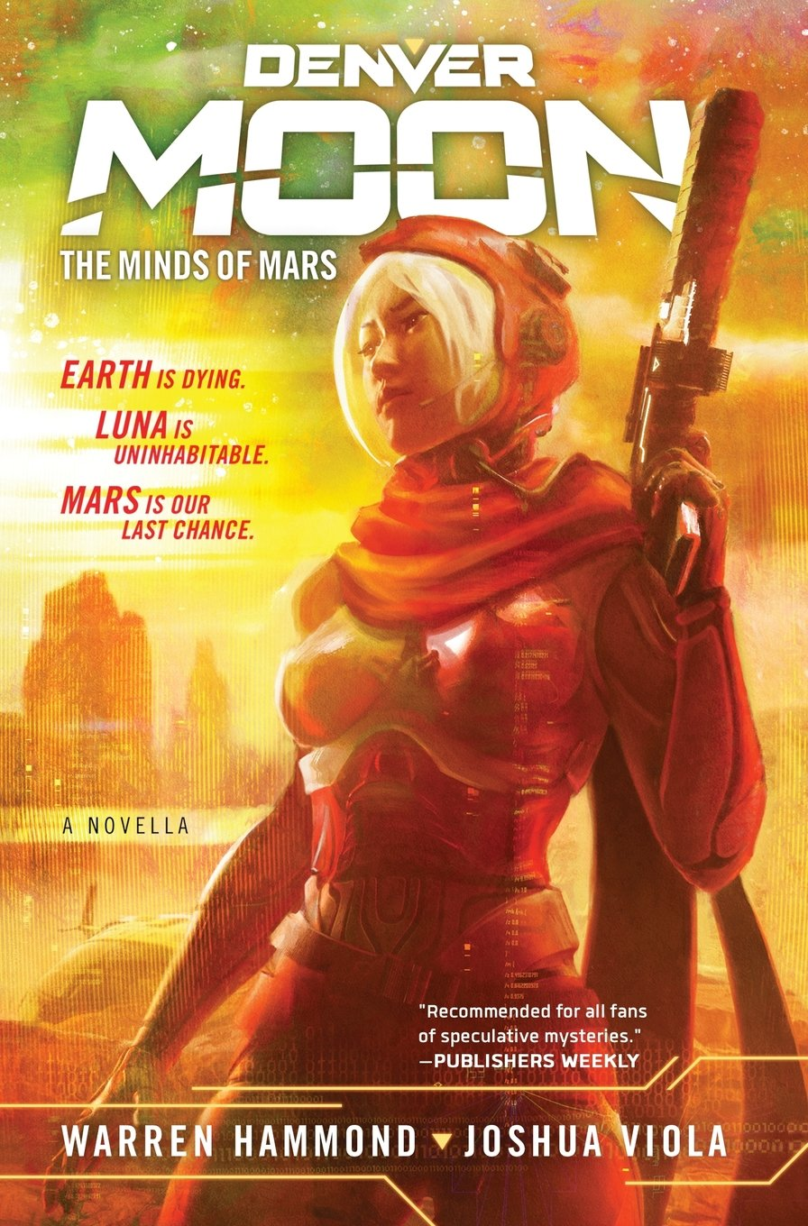 PR: Denver Moon The Minds of Mars, by Warren Hammond, Joshua Viola