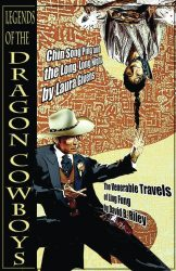 Legends of the Dragon Cowboys, by David B Riley and Laura Givens book cover