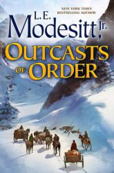 Outcasts of Order, by L.E. Modesitt, Jr. book cover