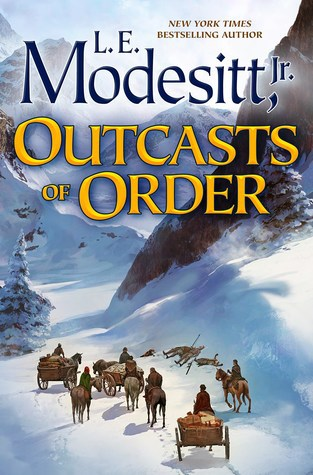 Outcasts of Order, by L.E. Modesitt, Jr.