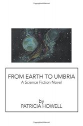 From Earth to Umbria, by Patricia Howell cover image