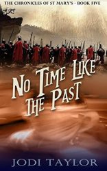 No Time Like the Past,by Jodi Taylor book cover