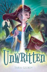 Unwritten, by Tara Gilboy cover image